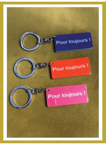 """Porte Clefs """"Pour Toujours"""""""